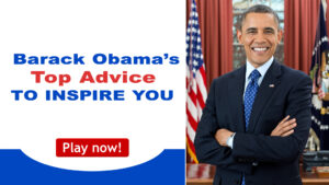 Read more about the article Barack Obama's Top Advice To Inspire You