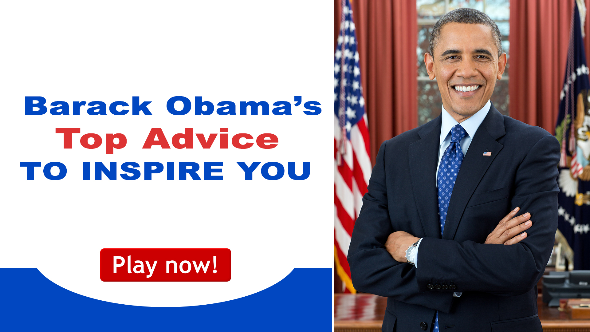 A-classes daily Inspiration - Barack Obama's Top Advice To Inspire You