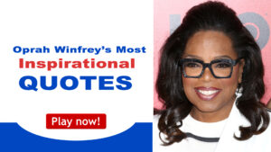 Read more about the article Oprah Winfrey's Most Inspirational Quotes
