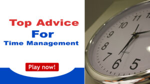 Read more about the article Top Advice For Time Management