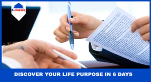 Discover Your Life Purpose In 6 Days