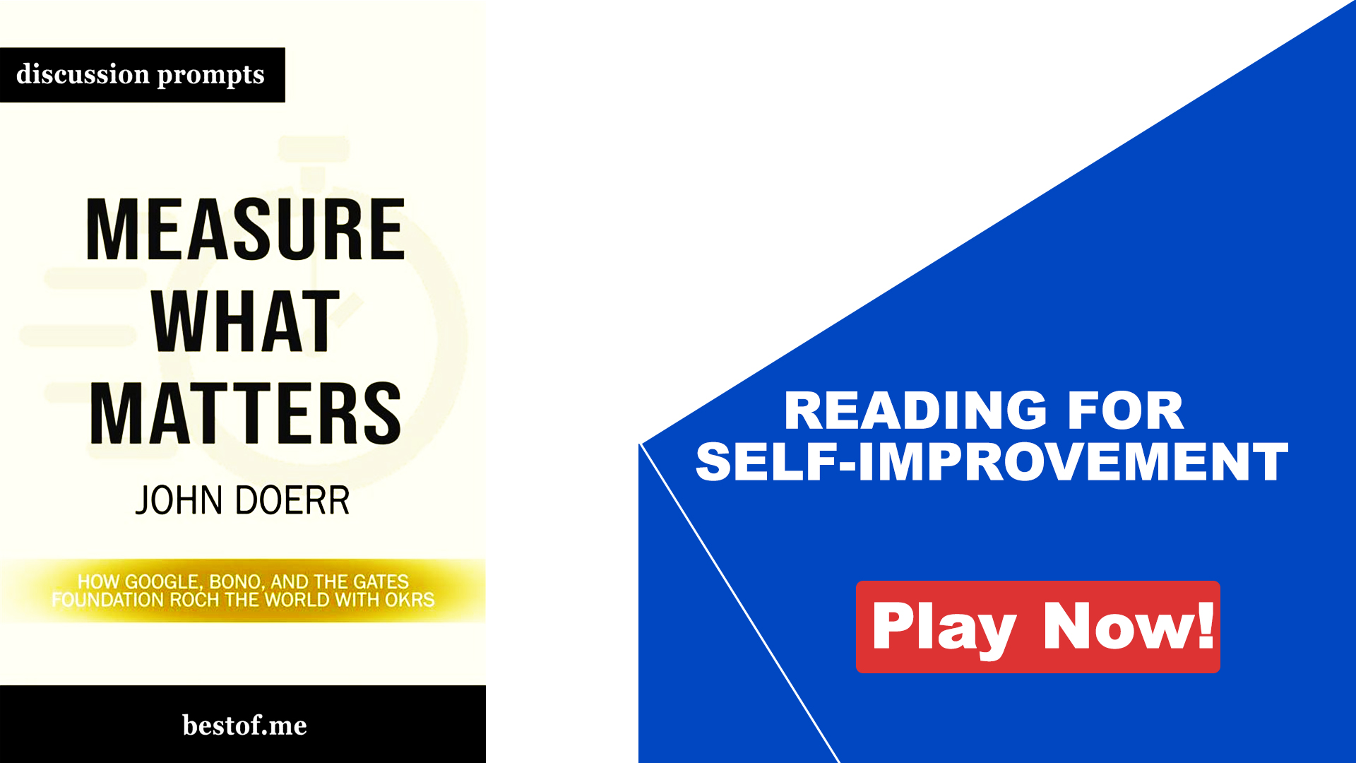 Reading For Self-Improvement - Measure What Matters by John Doerr