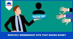 Monthly Membership Site That Makes Money
